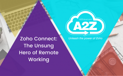 Zoho Connect: The Unsung Hero of Remote Working
