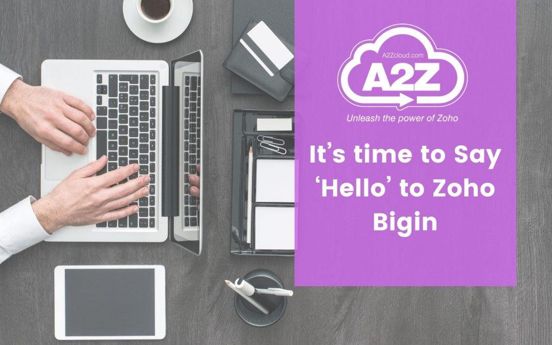 It's time to Say 'Hello' to Zoho Bigin