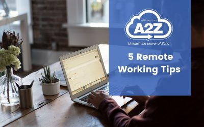 5 Remote Working Tips