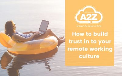 How to build trust in to your remote working culture