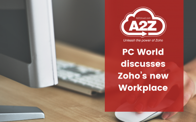 PC World Discusses Zoho's New Workplace